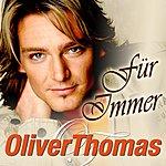 Oliver Thomas Für Immer (Single)