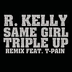 R. Kelly Same Girl (Triple Up Remix) (Edited)