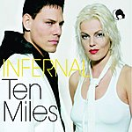 Infernal Ten Miles (2-Track Single)
