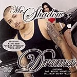 Mr. Shadow Drama (Parental Advisory)