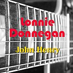 Lonnie Donegan John Henry