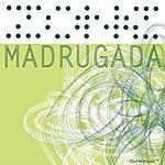 Zone Madrugada