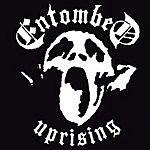 Entombed Uprising