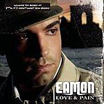 Eamon Love & Pain (Parental Advisory)