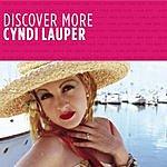 Cyndi Lauper Discover More