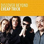 Cheap Trick Discover Beyond