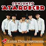 Conjunto Atardecer Amor Duranguense (Live)
