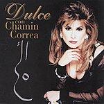 Dulce Dulce Con Chamin Correa