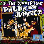 Phunk Junkeez In The Summertime (3-Track Maxi Single)