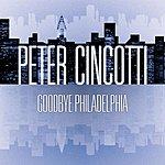 Peter Cincotti Goodbye Philadelphia (Single)