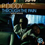 P. Diddy Through The Pain (She Told Me)(Single)