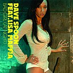 Dave Spoon Bad Girl (At Night)(4-Track Remix Maxi Single)