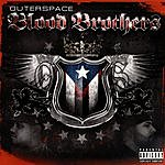 Outer Space Blood Brothers (Parental Advisory)