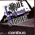 Canibus 'C' True Hollywood Stories (Parental Advisory)