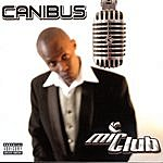 Canibus Mic Club: The Curriculum (Parental Advisory)