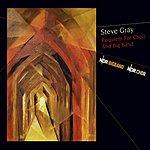 Steve Gray Requiem For Choir & Big Band