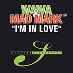 Wawa I'm In Love (3-Track Maxi Single)