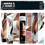 Andres I Want 2 (3-Track Maxi Single)