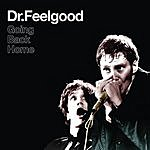 Dr. Feelgood Going Back Home (Live)(Remastered)