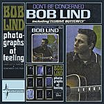 Bob Lind Don't Be Concerned/Photographs Of Feeling