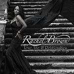 Rachel Brown Love, Life & Relationships