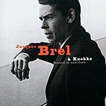 Jacques Brel Jacques Brel A Knokke: Recital Et Entretien (Live)