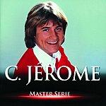 C. Jérôme Master Serie: C. Jérôme, Vol.1