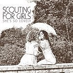 Scouting For Girls She's So Lovely / Murder Mystery