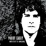Paddy Casey Addicted To Company/Breakdown