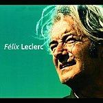 Félix Leclerc Talents Du Siècle