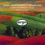 Mormon Tabernacle Choir Songs From America's Heartland