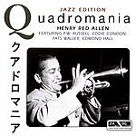 Henry 'Red' Allen Quadromania, Jazz Edition: Henry Red Allen