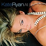 Kate Ryan All For You (8-Track Maxi Single)