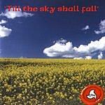F.B.A. Till The Sky Shall Fall