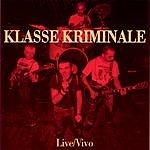 Klasse Kriminale Live / Vivo