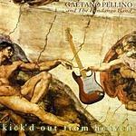 Gaetano Pellino Kick'd Out From Heaven
