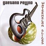 Gaetano Pellino Watermelon Slices