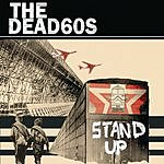 The Dead 60s Stand Up (3-Track Single)