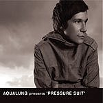 Aqualung Pressure Suit (Radio Edit)(Single)