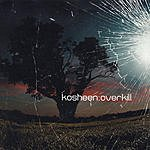Kosheen Overkill: The Mixes (5-Track Maxi Single)