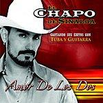 El Chapo Amor De Los Dos