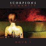 Scorpions Humanity, Hour 1