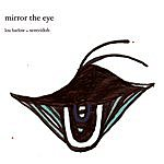 Sentridoh Mirror The Eye EP