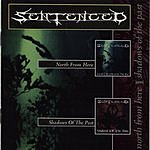 Sentenced North From Here / Shadows Of The Past (Reissue)