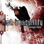Dark Tranquillity Damage Done (Bonus Track)