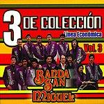 Banda San Miguel 3 De Colección...Banda San Miguel, Vol.3