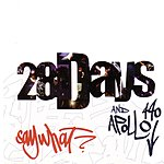 28 Days Say What? (5-Track Maxi-Single)