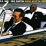 Eric Clapton Riding With The King