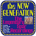 The Now Generation The Legendary Spar Recordings
