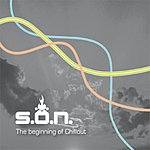 S.O.N. The Beginning Of Chillout